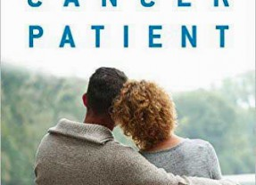 How Does One Help a Cancer Patient? Stan Goldberg, PHD, Shares Helpful Tips!