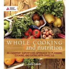 Dealing with Diabetes + Pre-Diabetes: Books + Cookbooks to Get You on  the Road to Wellness!