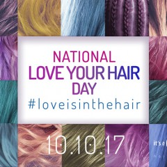 "Oct. 10 Is National Love Your Hair Day! Make Every Day a ""Love Your Hair "" Day with These Great Products!"