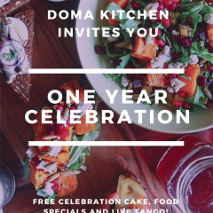 Doma Kitchen  Marina del Rey Celebrates 1-Year Celebration! Join  the Celebration
