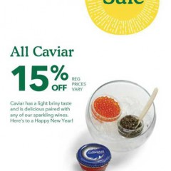 Kick Off NYE Early:  Hit Whole Foods for 15%  Off All Caviar 12/26-1/2/2018!