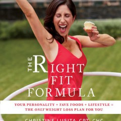 """The Right FIt Formula!""  Your Personality + Fave Foods + Lifestyle = The Only Weight Loss Plan for You!!"