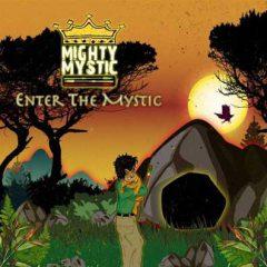 "Going Reggae! Mighty Mystic Drops His Fourth Album, ""Enter the Mystic"" on Feb. 1, 2019!"