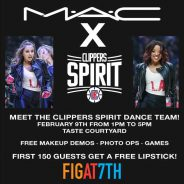 Hit Figat7th in DTLA to Meet Clippers Spirit Dance Team! First 150 People Get a Free MAC Lipstick !