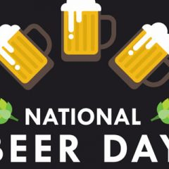 Celebrate National Beer Day Today, April 7!! Hit These Great Spots for Maximum Beer Choices!