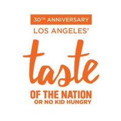 Los Angeles' Taste of the Nation Hits May 4! Don't Miss this Great Event to Benefit 'No Kid Hungry'!