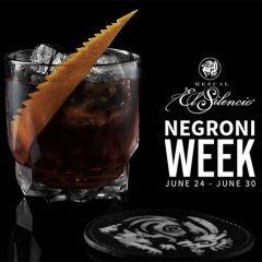 Celebrate the 100th Anniversary of Negroni Week with Mezcal El Silencio's Cocktail Recipes!