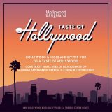 It's Foodie Event Time: RSVP for the Taste of Hollywood at  Hollywood + Highland! 9/28!!