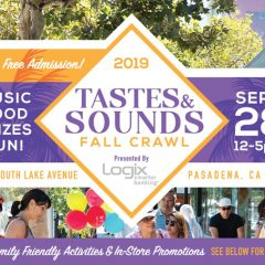 "Don't Miss Pasadena's ""Tastes + Sounds"" Fall Crawl on S. Lake!  Free Admission!   12-5 PM , 9/28/19!!"