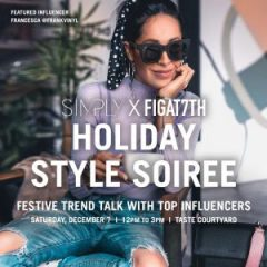 SIMPLY x FIGat7th Holiday Style Soiree: Festive Trend Talk with Top Influencers!