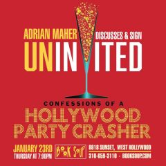 Come for the Fun! Don't Miss LA Author Adrian Maher at Book Soup, 1/23/2020!