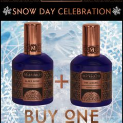 """Don't Miss This Great """"SNOW Day"""" Deal from House of Matriarch Fragrances: Buy 1, Get 1!"""