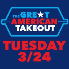 "Celebrate  ""The Great American Takeout"" by Eating Out – Take Out and/or Delivery Service!"