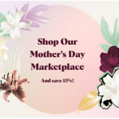 Shop UniqueMarket.com Mother's Day Sale PLUS a 15% Discount on All Purchases!