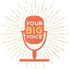 "This ""Find Your Big Voice"" Event Can  Change Your Life!  7/25, Buy Tickets Now!"