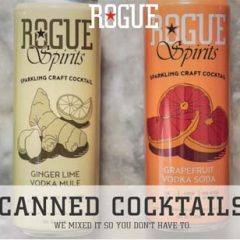 Rogue Canned Cocktails Made with ROGUE Spirits!  4 Great Flavors + a Party Pack Available Nationwide!