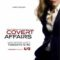 """Glam Girl with a Gun – Piper Perabo returns in """"Covert Affairs"""". Who Says Spy Games Are Just for Men?"""